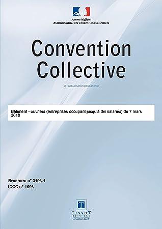 Convention Collective Des Ouvriers Du Batiment Entreprises Occupant