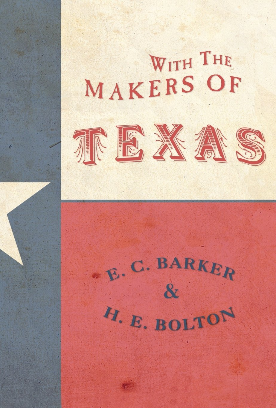 With the Makers of Texas ebook