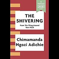 The Shivering (Kindle Single) (A Vintage Short)