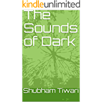 The Sounds of Dark