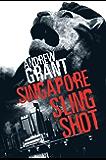 Singapore Sling Shot (Daniel Swann thriller)