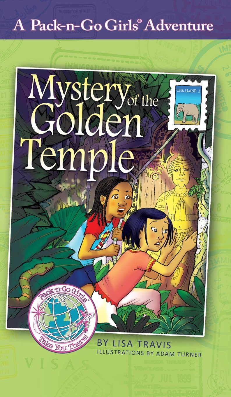 Download Mystery of the Golden Temple: Thailand 1 (Pack-n-Go Girls Adventures) pdf epub