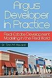 Argus Developer in Practice: Real Estate Development Modeling in the Real World