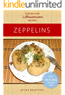 The best of lithuanian cooking the most popular recipes from the zeppelins step by step lithuanian recipes forumfinder Gallery