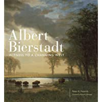 Albert Bierstadt: Witness to a Changing West (Charles M. Russell Center Series on Art and Photography of the American West)