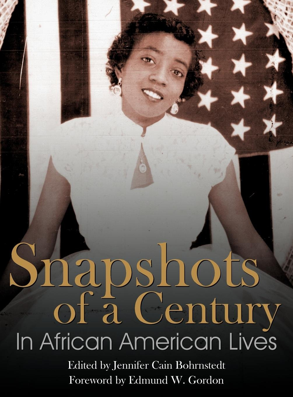 Snapshots of a Century in African American Lives PDF