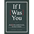 If I Was You...: And Alot More Grammar Mistakes You Might Be Making (English Edition)
