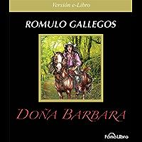 Doña Barbara (Spanish Edition)