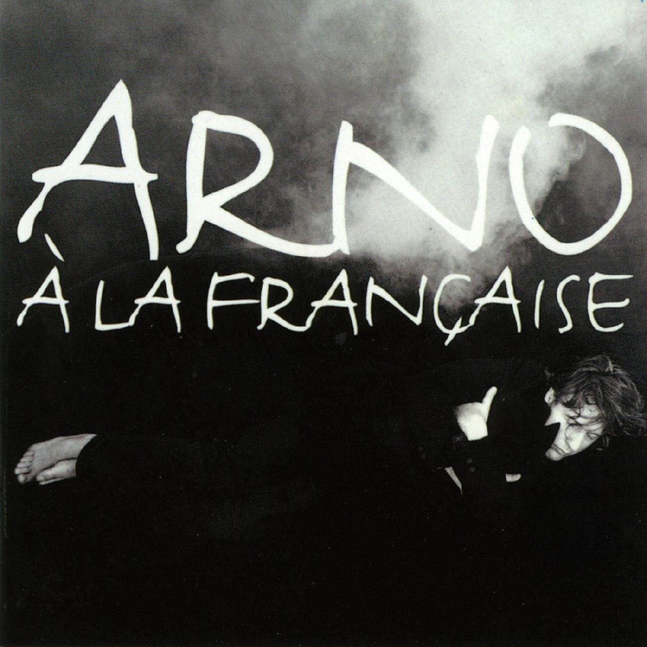 A la Francaise : Arno: Amazon.es: Música