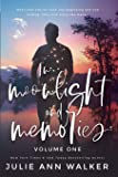 In Moonlight and Memories: Volume One