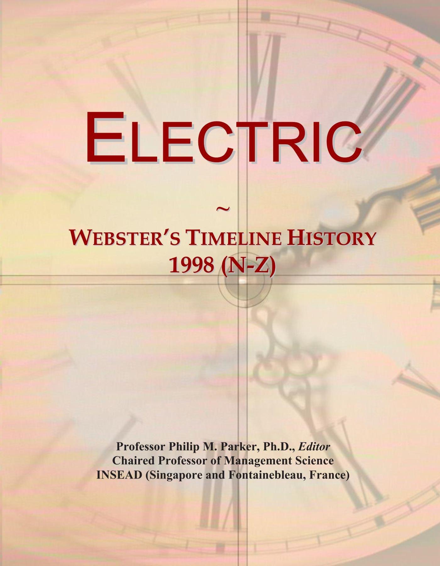 Electric: Webster's Timeline History, 1998 (N-Z)