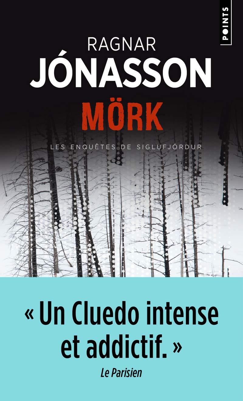 Les enquêtes de Siglufjördur : Mörk Points. Policier: Amazon.es: Jónasson, Ragnar, Reilly, Philippe: Libros en idiomas extranjeros