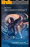 Second Contact (Digitesque Book 3)