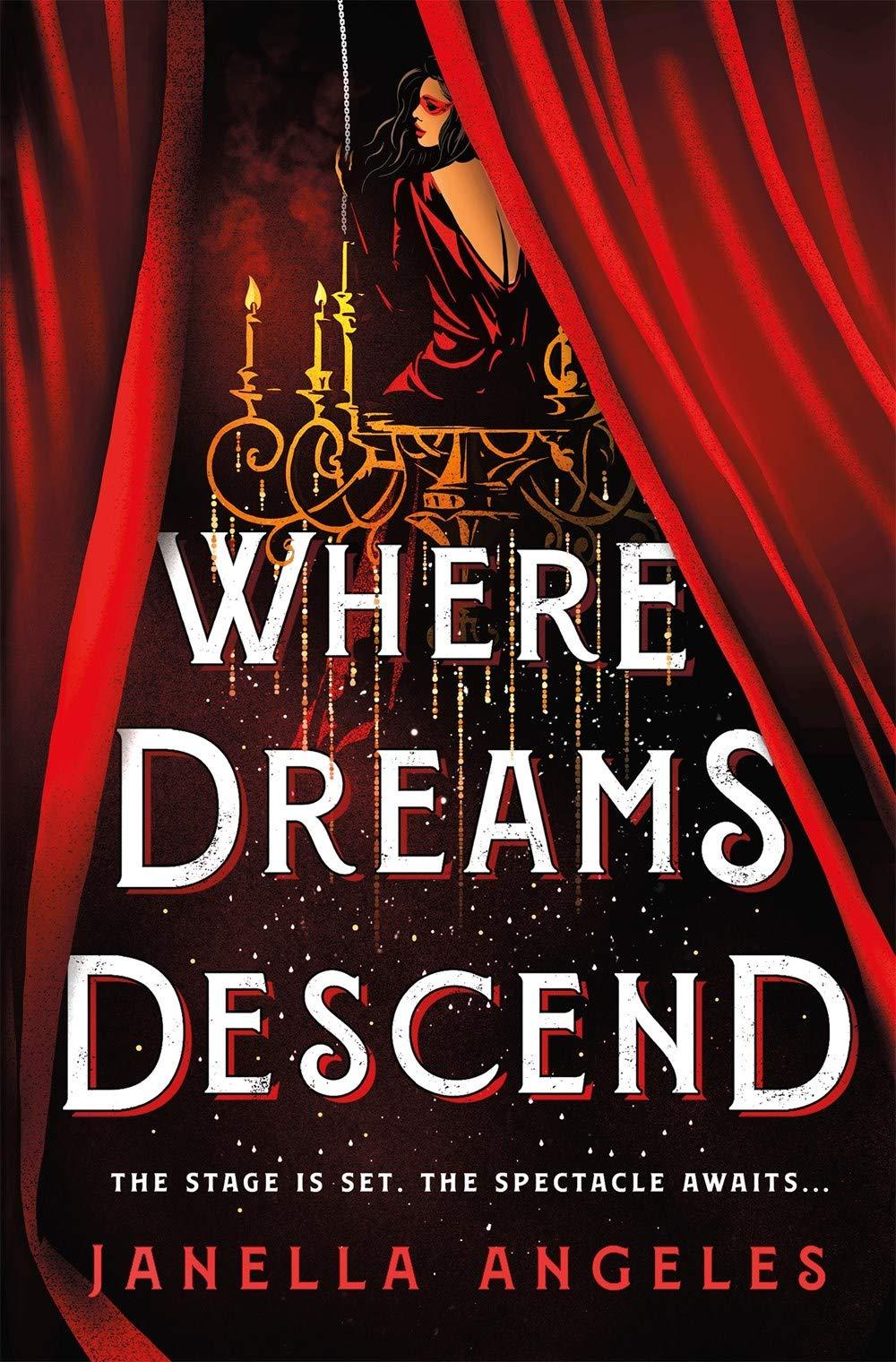 Amazon.com: Where Dreams Descend: A Novel (Kingdom of Cards, 1)  (9781250204356): Angeles, Janella: Books