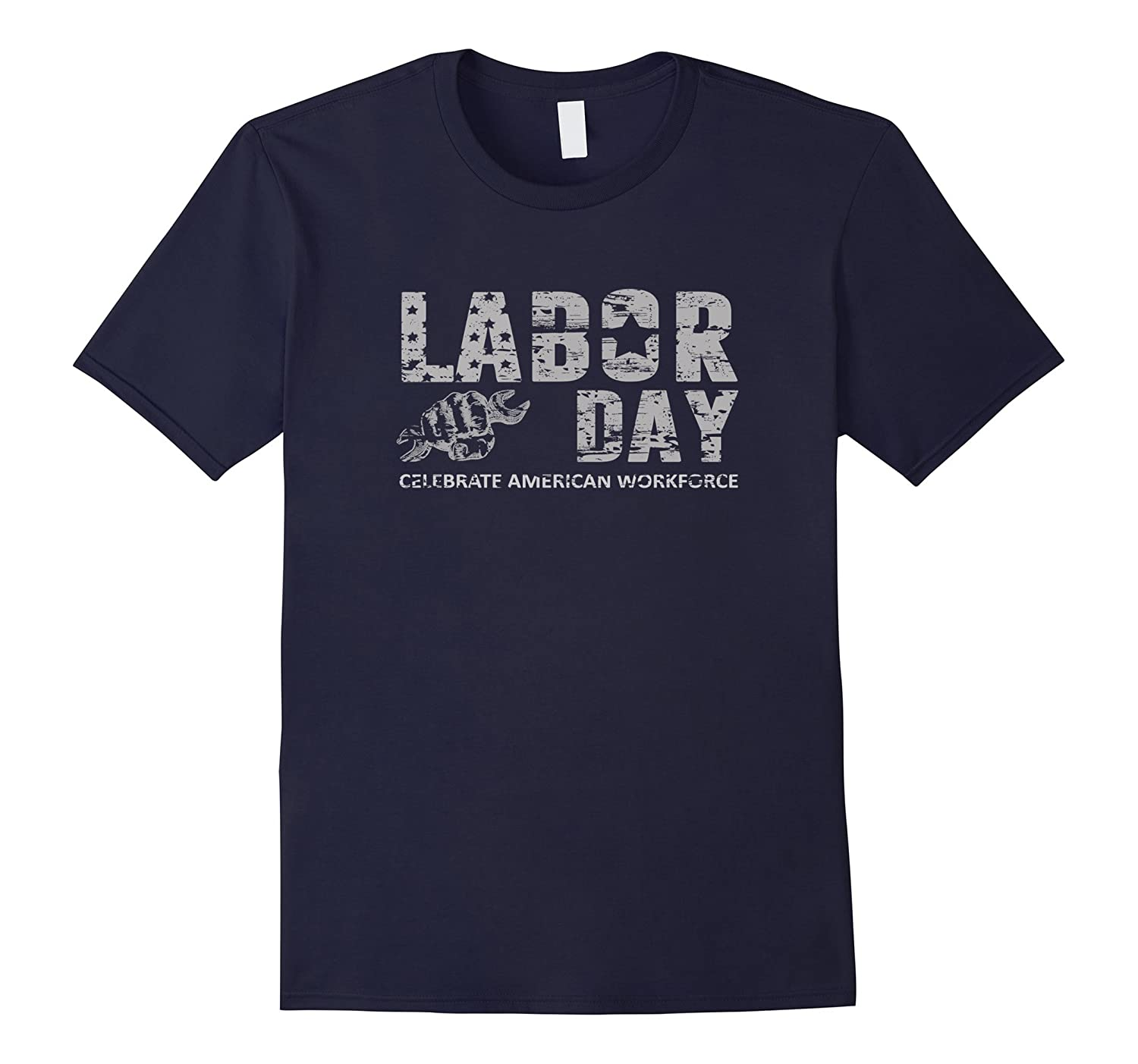 Celebrate American Workforce Labor Day T-Shirt-BN