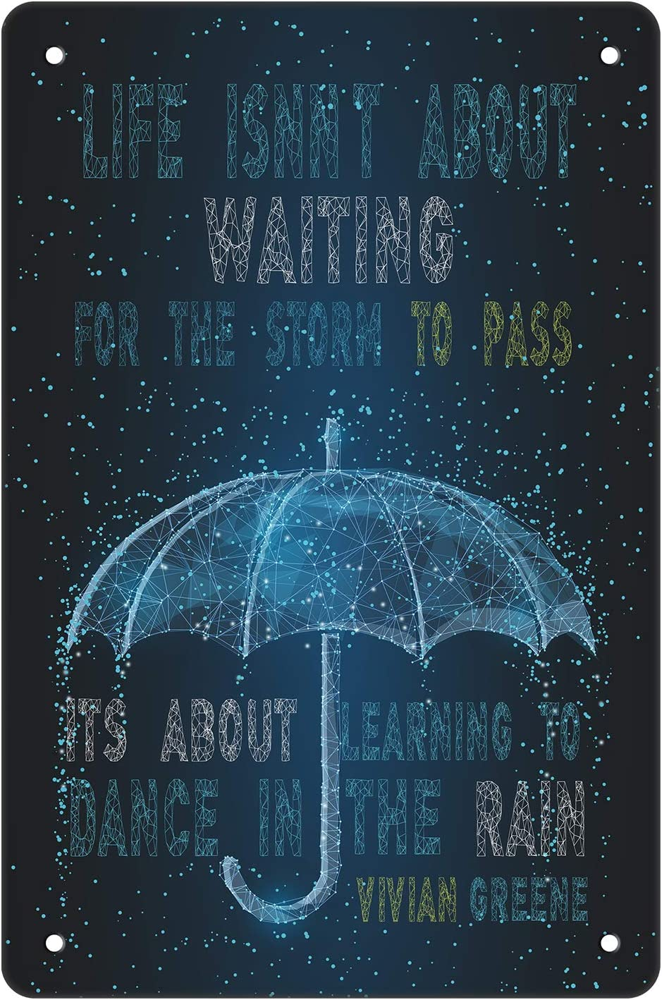 Crapopo Wall Decor Picture-'Life Isn't About Waiting The Storm to Pass',Art Wall Picture Shiny Umbrella Poster Painting for Cafe Bar Bedroom Living Room,8x12inch Decorative Tin Sign