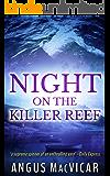 Night on the Killer Reef