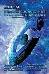 Alien Dimensions Science Fiction Short Stories Anthology Series #18 Paperback