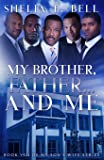 My Brother, Father.And Me (My Son's Wife) (Volume 8)