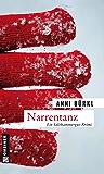 Narrentanz: Berenike Roithers dritter Fall (Kriminalromane im GMEINER-Verlag)