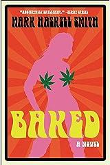Baked: A Novel Kindle Edition