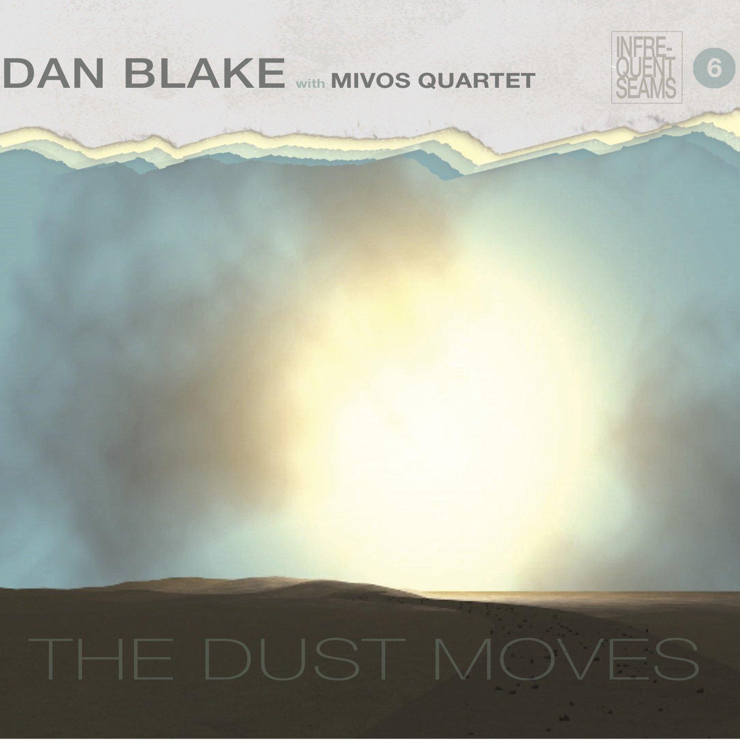 DVD : DAN BLAKE & MIVOS QUARTET - Dust Moves (Digital Download Card)