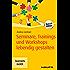 Seminare, Trainings und Workshops lebendig gestalten (Haufe TaschenGuide 279)