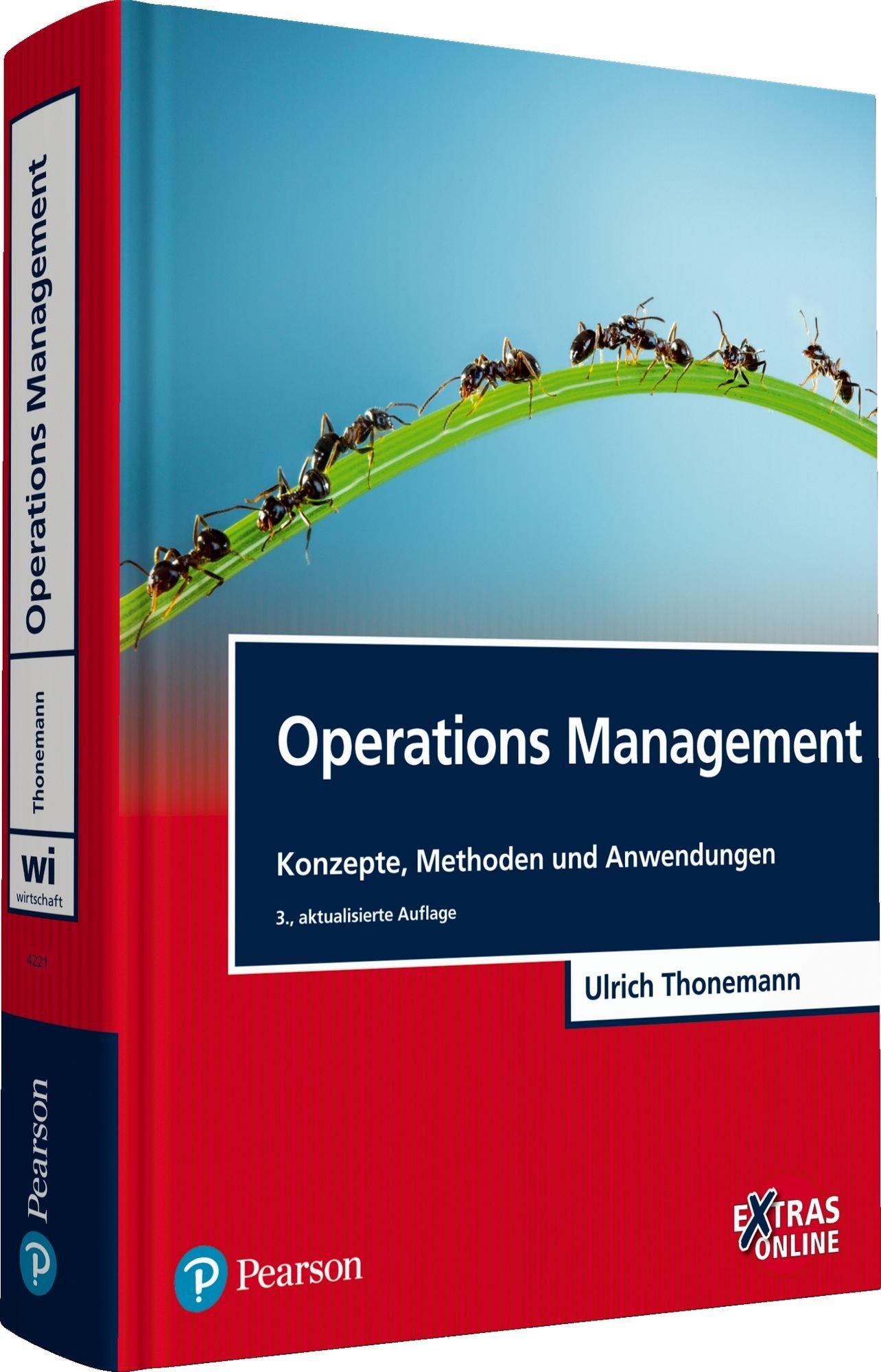 Operations Management: Konzepte, Methoden und Anwendungen (Pearson Studium - Economic BWL) Gebundenes Buch – 1. Oktober 2015 Prof. Dr. Ulrich Thonemann 3868942211 Betriebswirtschaft Wirtschaft / Management