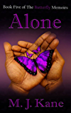 Alone (The Butterfly Memoirs Book 5)
