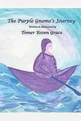 The Purple Gnome's Journey Paperback
