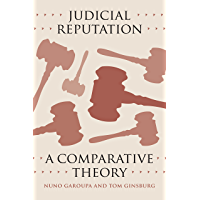 Judicial Reputation: A Comparative Theory (English Edition)