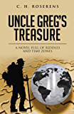 Uncle Greg's Treasure: A novel full of riddles and time zones
