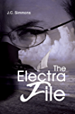 The Electra File (Book 5 of the Jay Leicester Mysteries Series)