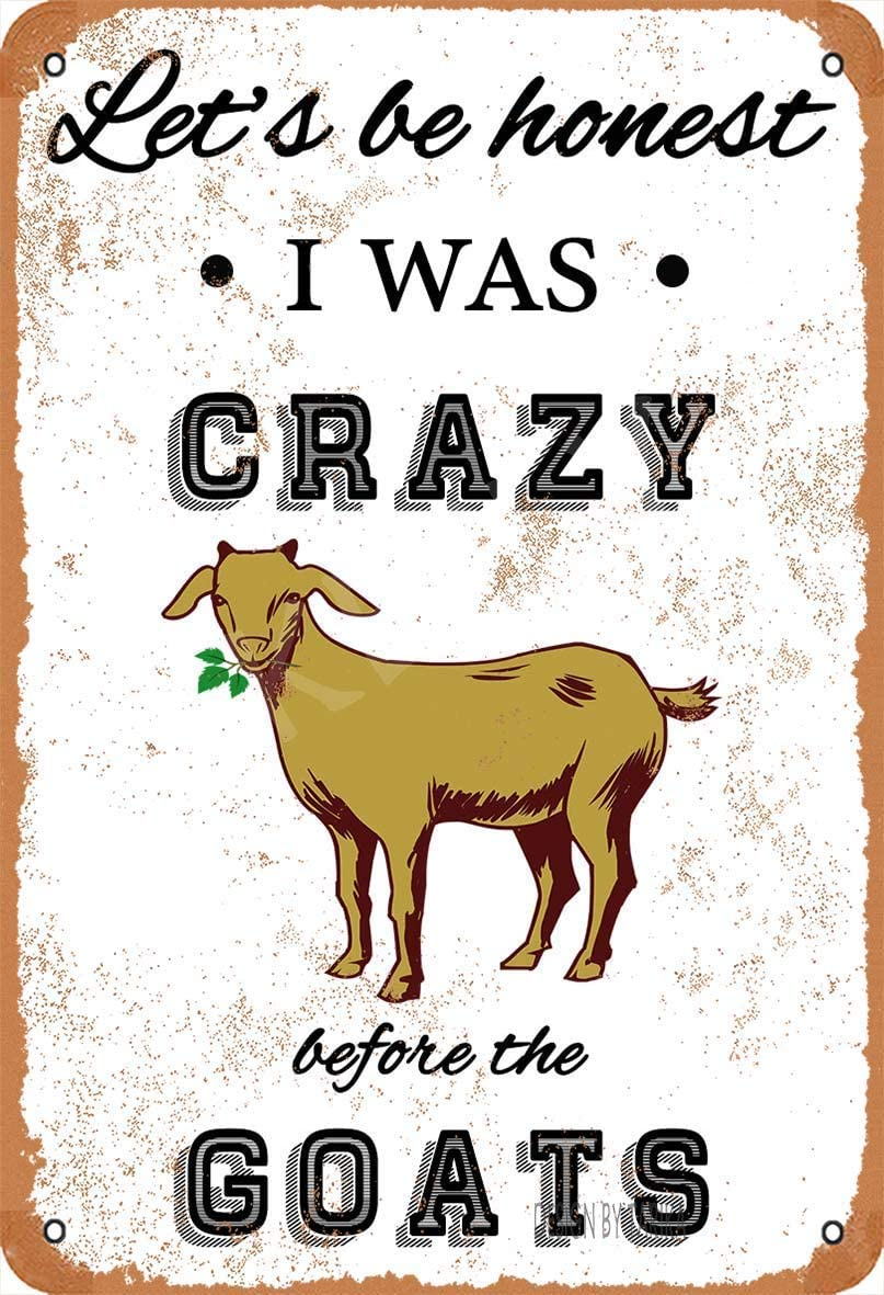 Cimily I was Crazy Before The Goats Metal Vintage Tin Sign Decor for Movie House Bar Pub Funny Retro Plaque Poster Wall Art Sign 8x12 inches