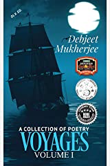 VOYAGES Volume I (Dlx. Ed.)  : A Collection of Poetry Kindle Edition