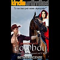 A Menina Do Cowboy (Trilogia Irmãos Dragonni Livro 2)