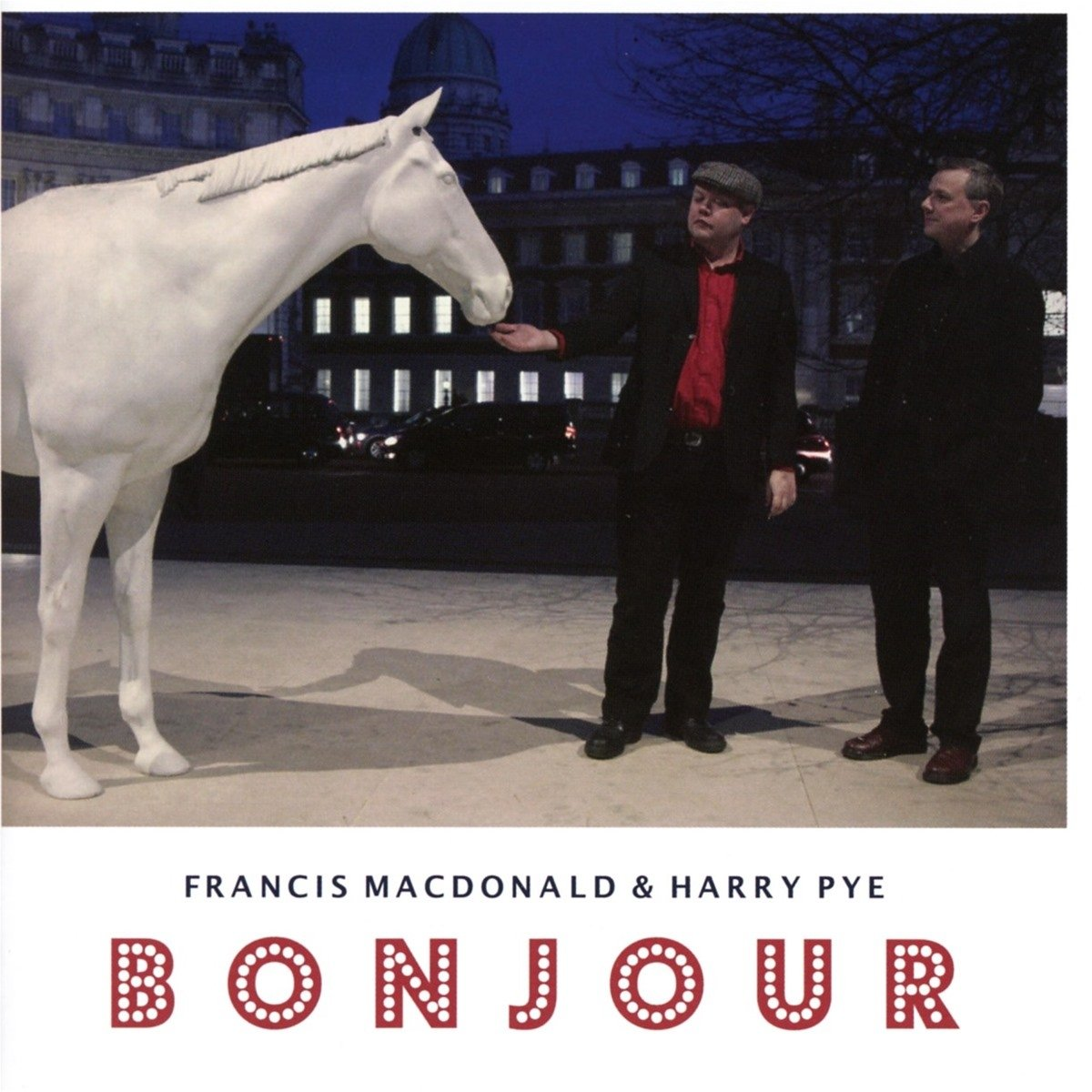 Francis Macdonald - Harry Pye - Bonjour (United Kingdom - Import)