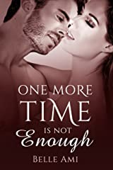 One More Time is Not Enough Kindle Edition