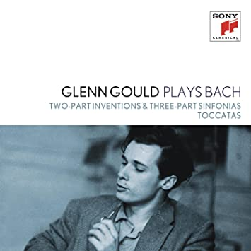 Glenn Gould Plays Bach: Two-Part Inventions & Three-Part Sinfonias Bwv 772