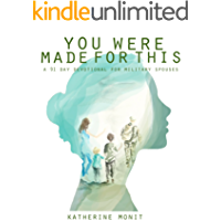 You Were Made For This: A 91 Day Devotional For Military Spouses