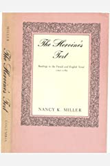 The Heroine's Text: Readings in the French and English Novel, 1722-1782 Hardcover