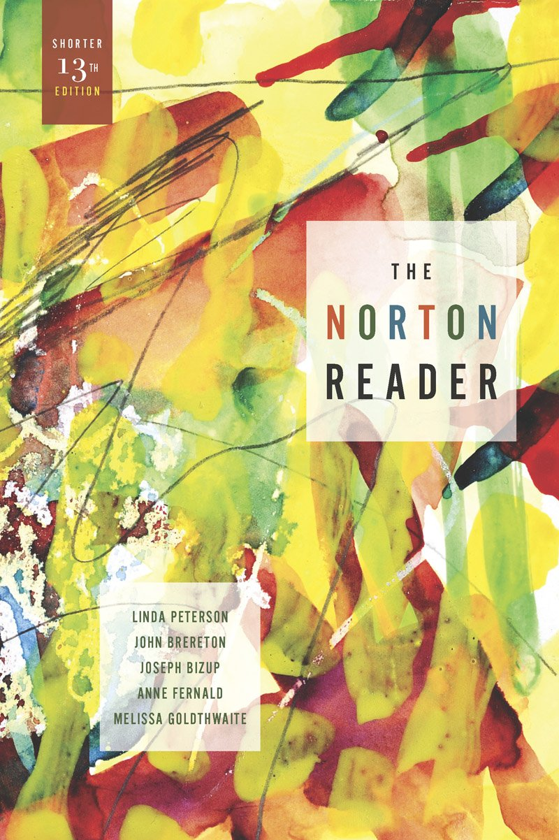 The Norton Reader: An Anthology of Nonfiction (Shorter Thirteenth Edition) by Unknown