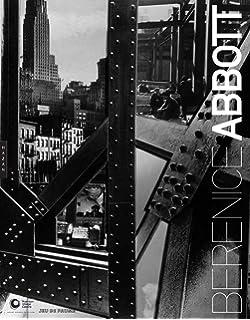 amazon berenice abbott changing new york bonnie yochelson general