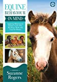 Equine Behaviour in Mind: Applying Behavioural Science to the Way We Keep, Work and Care for Horses