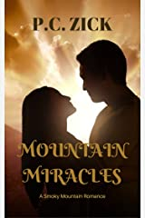 Mountain Miracles (Smoky Mountain Romance Book 3) Kindle Edition
