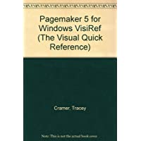 Pagemaker 5 for Windows VisiRef (The Visual Quick Reference)