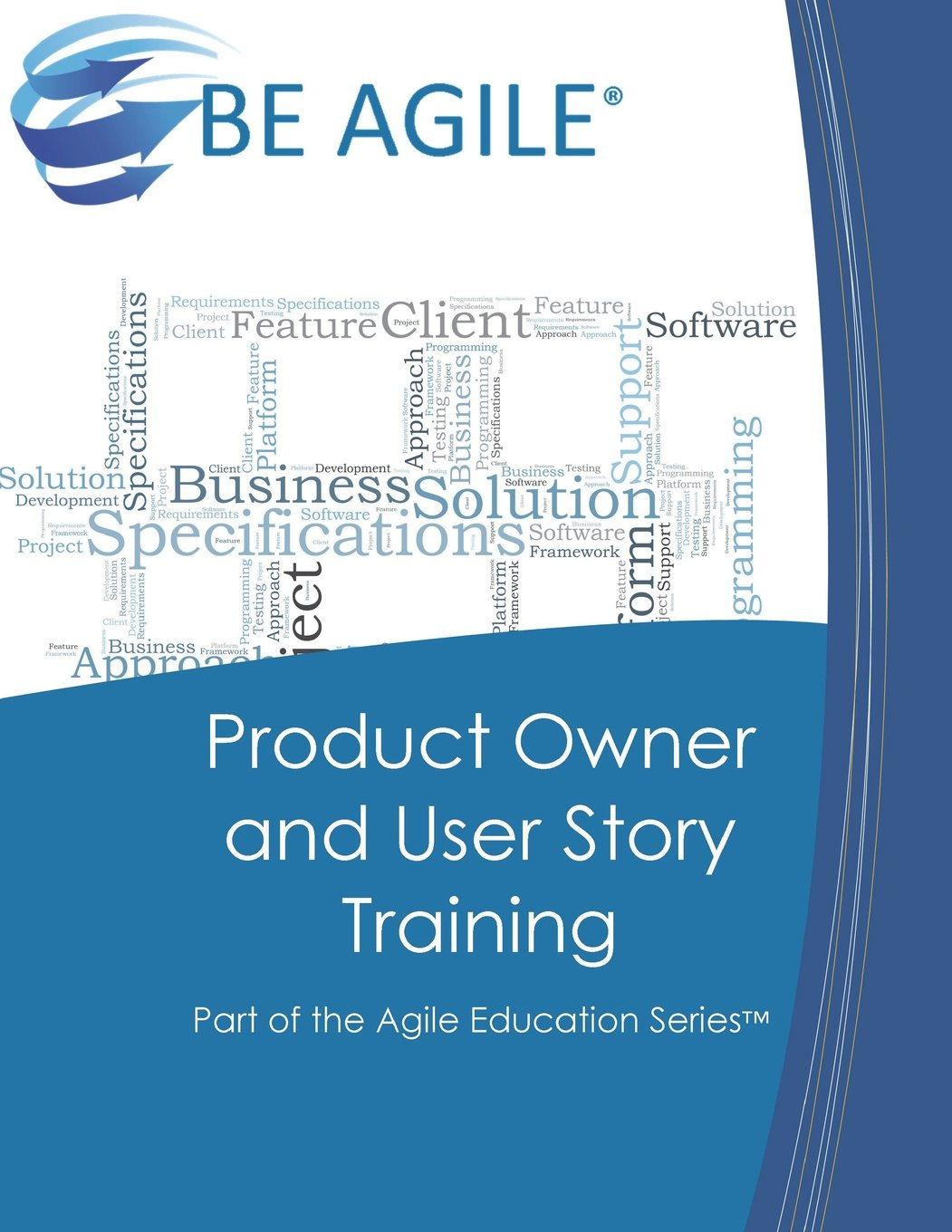 Product Owner and User Story Training: Part of the Agile Education Series (Volume 2) pdf epub