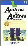 ANDREA Y ANDRES - Libro  13 (Lecturas Dylar)