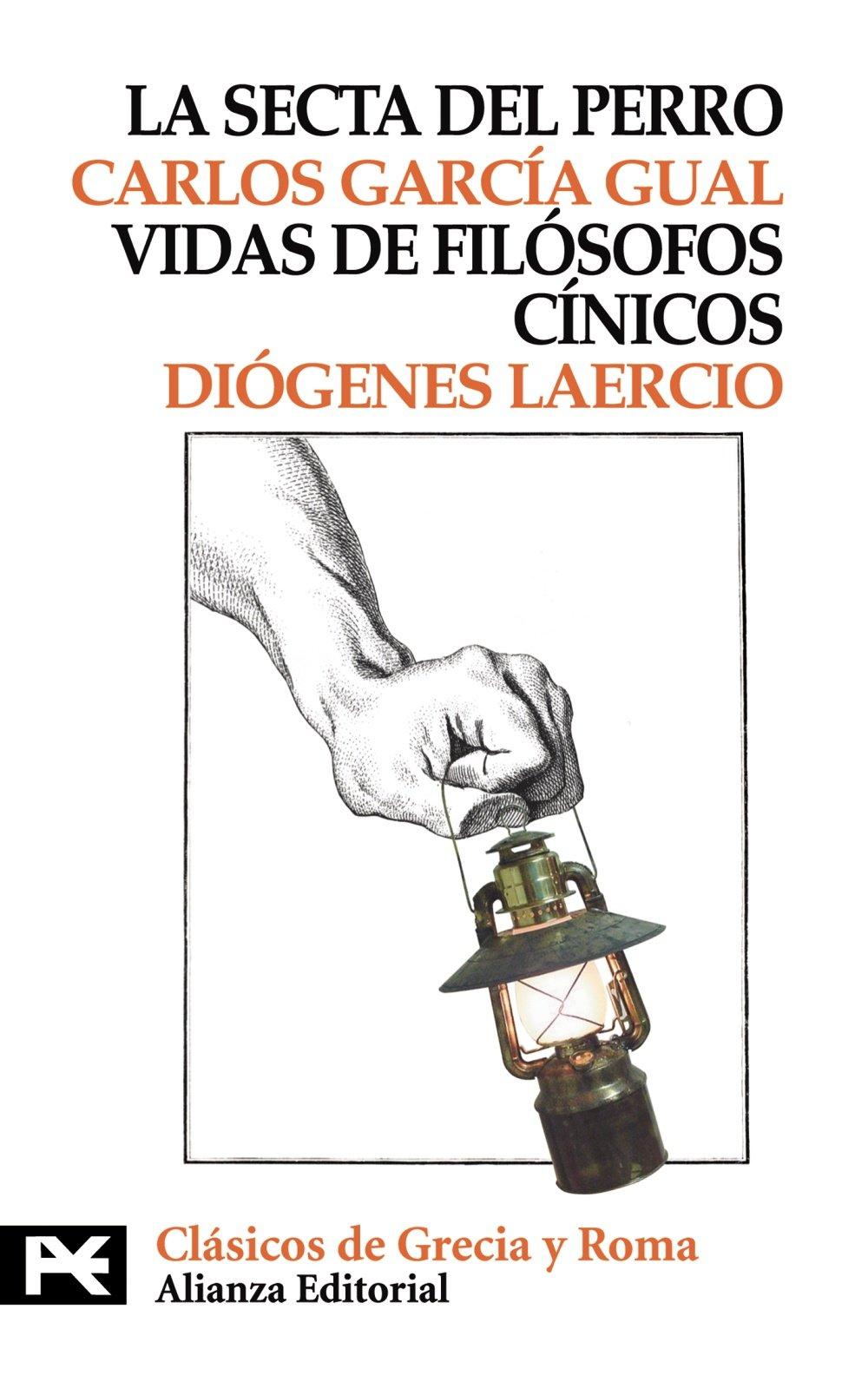 Download La Secta del Perro, Vidas de Filosofos Cinicos / The Dog's Sect, Lifes of Cynical Philosophers (El Libro De Bolsillo / The Pocket Book) (Spanish Edition) PDF