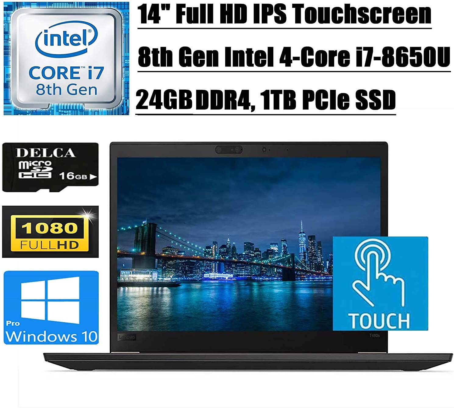 "Lenovo Thinkpad T480S Premium 2020 Business Laptop I 14"" FHD IPS Touchscreen I Intel Quad-Core i7-8650U I 24GB DDR4 1TB PCIe SSD I Backlit KB FP ThunderboltWin 10 Pro + Delca 16GB Micro SD Card"